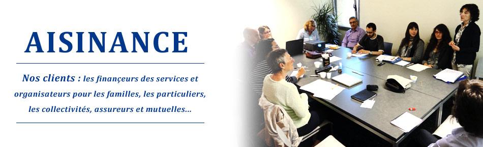 Nos clients : les finançeurs des services et organisateurs pour les familles, les particuliers, les collectivités, assureurs et mutuelles...