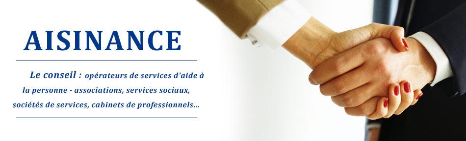 Le conseils aux opérateurs de services d'aide à la personne - associations, services sociaux, sociétés de services, cabinets de professionnels...